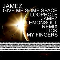 Jamez - Give Me Some Space
