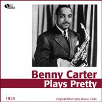 Benny Carter - Plays Pretty