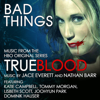 "Katie Campbell - ""Bad Things"" - Music from the HBO Original Series ""Trueblood"""