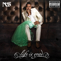 Nas - Life Is Good (Deluxe Explicit Version)