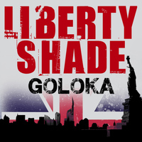 Goloka - Liberty Shade - The Mixes