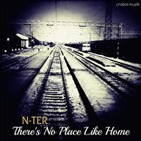 N-ter - There's No Place Like Home EP