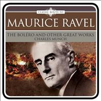 Charles Munch - Ravel: The Boléro and Other Great Works