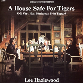 Lee Hazlewood - A House Safe For Tigers Soundtrack
