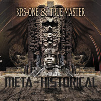 KRS-One - Meta-Historical (Explicit)