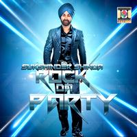 Sukshinder Shinda - Rock Da Party