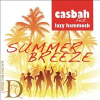 Casbah feat. Lazy Hammock - Summer Breeze