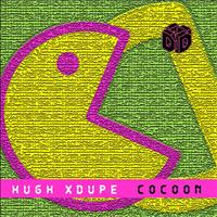 Hugh XDupe - Cocoon (Original Mix)