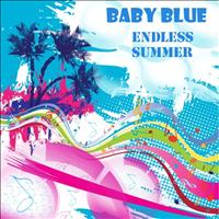 Baby Blue - Endless Summer