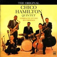 Chico Hamilton Quintet - The Original Chico Hamilton Quintet Complete Studio Recordings