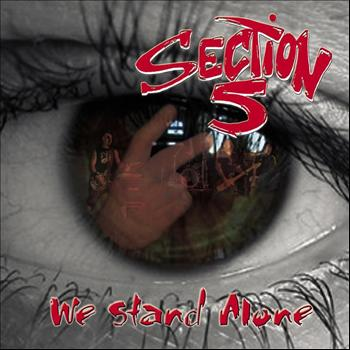 Section 5 - We Stand Alone (Explicit)