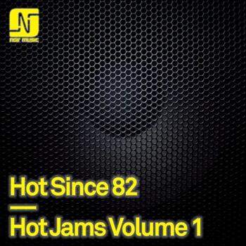 Hot Since 82 - Hot Jams, Vol. 1
