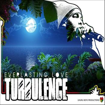 Turbulence - Everlasting Love