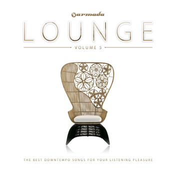 Various Artists - Armada Lounge, Vol. 5 (The Best Downtempo Songs For Your Listening Pleasure)