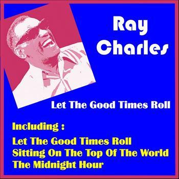 Ray Charles - Let the Good Times Roll