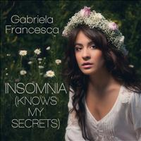 Gabriela Francesca - Insomnia (Knows My Secrets) EP