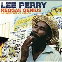 Lee Perry - Reggae Genius: 20 Upsetter Classics