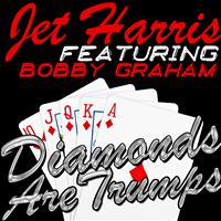 Jet Harris - Diamonds Are Trumps