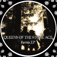 Queens Of The Stone Age - Remix EP (Explicit)