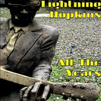 Lightning Hopkins - All The Years