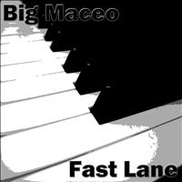 Big Maceo - Fast Lane