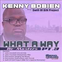Kenny Bobien - What A Way (part3)