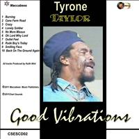 Tyrone Taylor - Good Vibrations