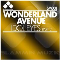 Wonderland Avenue - Idol Eyes (Part 2)