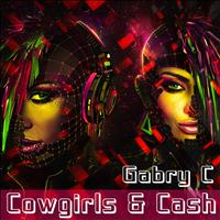 Gabry C - Cowgirls & Cash