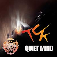 Tuk - Quiet Mind - Single