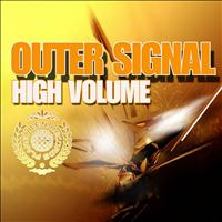 Outer Signal - High Volume - EP