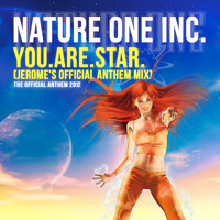 Nature One Inc. - You.Are.Star. (Jerome's Official Anthem Mix)