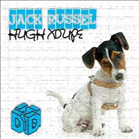 Hugh XDupe - Jack Russel (Original Mix)