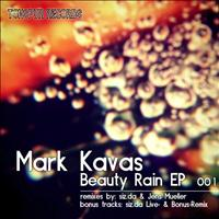 Mark Kavas - Beauty Rain