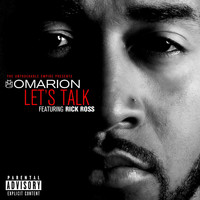 Omarion - Let's Talk (feat. Rick Ross) (Explicit)
