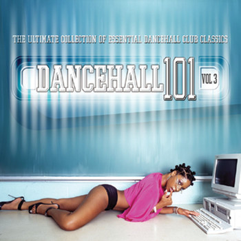 Various Artists - Dancehall 101 Vol. 3