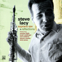 Steve Lacy - Soprano Sax & Reflections