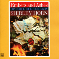Shirley Horn - Songs of Lost Love Sung By Shirley Horn