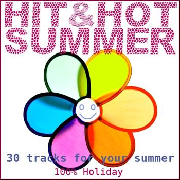 Various Artists - Hit & Hot Summer (30 Tracks for Your Summer)