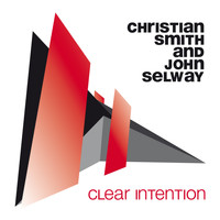 Christian Smith & John Selway - Clear Intention
