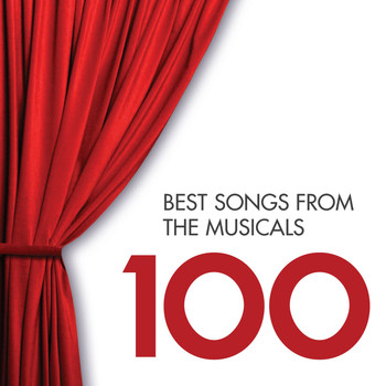 Various Artists - 100 Best Songs from the Musicals