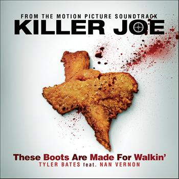 Tyler Bates - These Boots Are Made For Walkin'