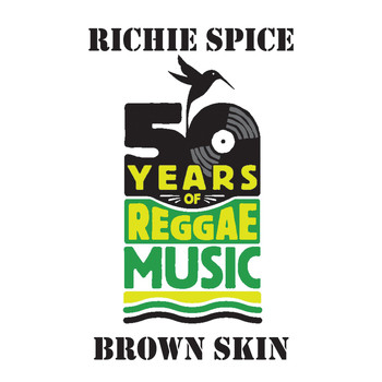 Richie Spice - Brown Skin