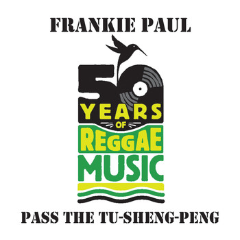 Frankie Paul - Pass The Tu-Sheng Peng