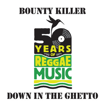 Bounty Killer - Down In The Ghetto