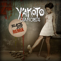 Y'akoto - Diamonds (BlackJoy Remix)