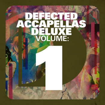 Various Artists - Defected Accapellas Deluxe Volume 1
