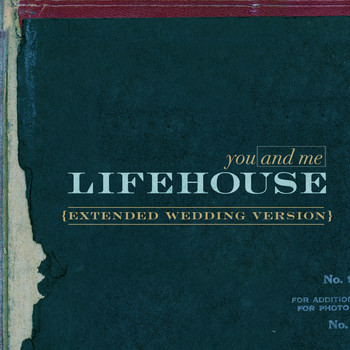 Lifehouse - You And Me (Extended Wedding Song Version)