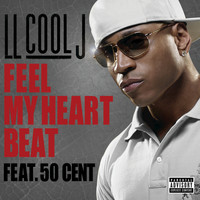 LL Cool J / 50 Cent - Feel My Heart Beat (Explicit)