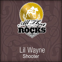 Lil Wayne - Shooter (All That Rocks MTV2)